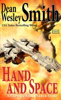 Hand and Space: A Captain Brian Saber Story