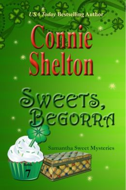 Sweets, Begorra: The Seventh Samantha Sweet Mystery