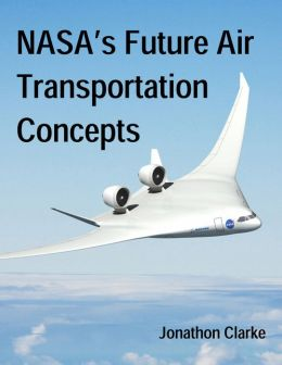 NASA's Future Air Transportation Concepts