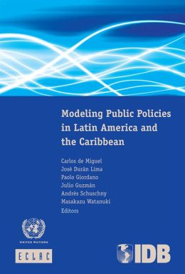 Modeling Public Policies in Latin America and the Caribbean