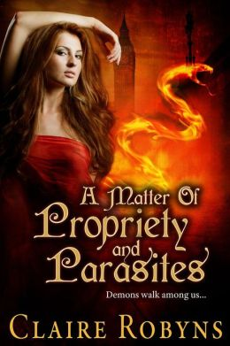 A Matter of Propriety and Parasites (Dark Matters 2)