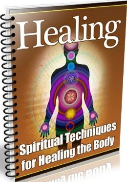 Key to Healing – Spiritual Techniques for Healing the Body - Altered Mental State Healing