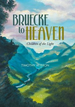 Bruecke to Heaven: Children of the Light