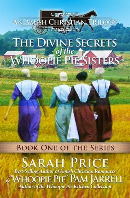 The Divine Secrets of the Whoopie Pie Sisters-Book One