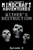 Book Cover Image. Title: Wither's Destruction, Author: Steve DeWinter