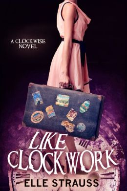 Like Clockwork (companion book - The Clockwise Series #3)
