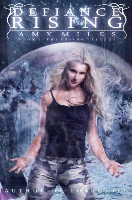 Defiance Rising: Book I of the Rising Trilogy
