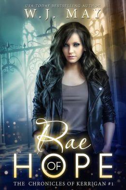 Rae of Hope (The Chronicles of Kerrigan, #1)