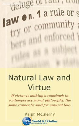 Natural Law and Virtue