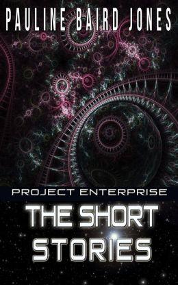 Project Enterprise: The Short Stories