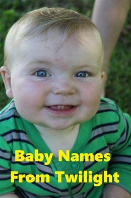 Best Seller Baby Names from Twilight ( Varieties kind of name, muslim, hindu, jews, crishtian, Buddha, chinies, English, Bengali, hindi, French )