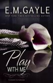 Book Cover Image. Title: Play With Me:  Pleasure Playground #1 (BBW Menage Romance), Author: Eliza Gayle