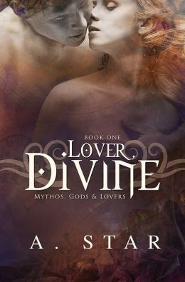 Lover, Divine (Mythos: Gods & Lovers, #1)