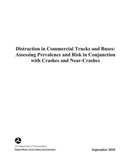 Distraction in Commercial Trucks and Buses: Assessing Prevalence and Risk in Conjunction with Crashes and Near-Crashes