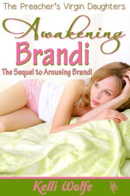 Awakening Brandi ( dubcon reluctant sleep sex teen erotica )