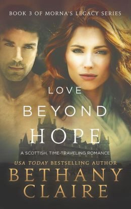 Love Beyond Hope (Book 3 of Morna's Legacy Series)