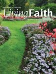 Book Cover Image. Title: Living Faith - Daily Catholic Devotions, Volume 30 Number 1 - 2014 April, May, June, Author: Mark Neilsen