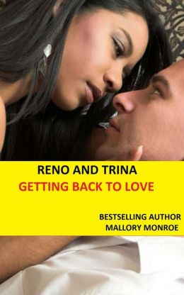 RENO AND TRINA: GETTING BACK TO LOVE