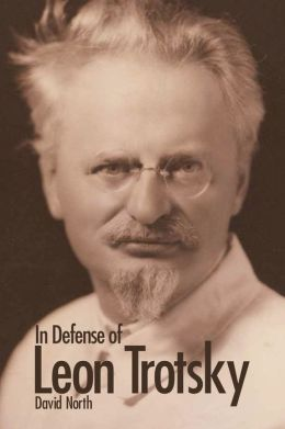 In Defense of Leon Trotsky (second edition)