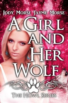 A Girl and Her Wolf (Howl, #7)