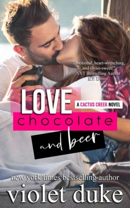 Love, Chocolate, and Beer (Cactus Creek, #2)