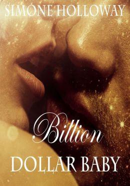Billion Dollar Baby (Book 2, Part 2)