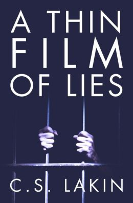 A Thin Film of Lies
