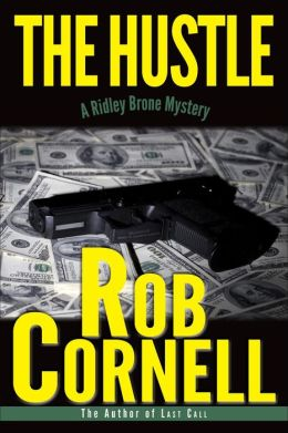 The Hustle (A Ridley Brone Mystery, #2)