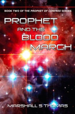 Prophet and the Blood March