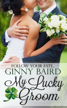 My Lucky Groom (Summer Grooms Series, Book 2)