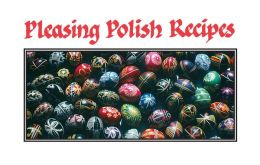 Pleasing Polish Recipes