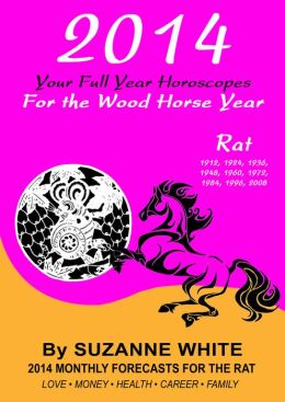 RAT 2014 Your Full Year Horoscopes For The Wood Horse Year