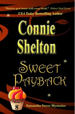 Sweet Payback: The Eighth Samantha Sweet Mystery