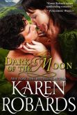 Book Cover Image. Title: Dark of the Moon, Author: Karen Robards