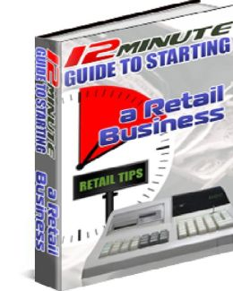 A 12 Minute Guide To Starting a Retail Business