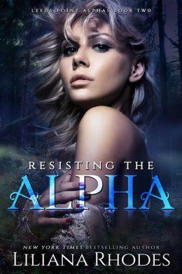 Resisting The Alpha (Werebear Shifter Romance)