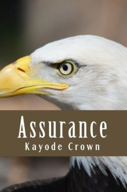 Assurance (keys to your spiritual identity, #3)