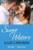 Book Cover Image. Title: Sweet Waters, Author: Julie Carobini