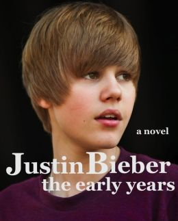 Justin Bieber: The Early Years