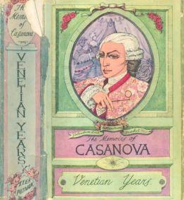 THE MEMOIRS OF JACQUES CASANOVA de SEINGALT 1725-1798 - Complete, Unabridged, Rare Illustrated Version