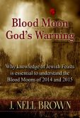 Book Cover Image. Title: Blood Moon, Author: J. Nell Brown