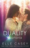 Duality: Vol 2, Euphoria (A New Adult Paranormal Romance)