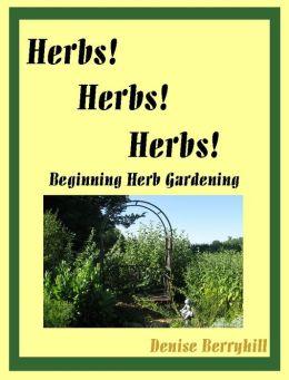 Herbs! Herbs! Herbs!