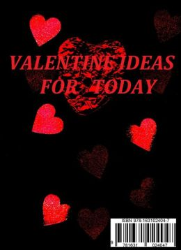 Valentine Ideas For Today