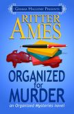 Book Cover Image. Title: Organized for Murder, Author: Ritter Ames