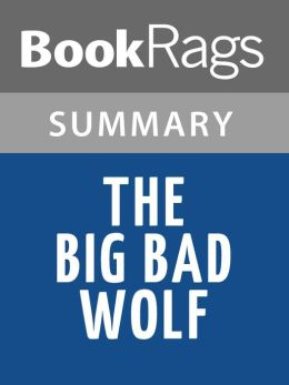 The Big Bad Wolf by James Patterson Summary & Study Guide