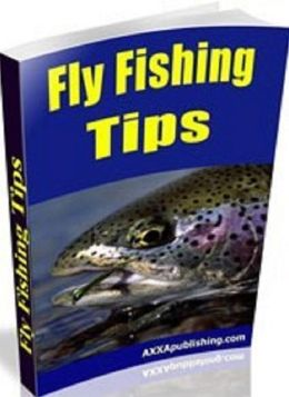 Discover 101 Fly Fishing Basics - by the Experts