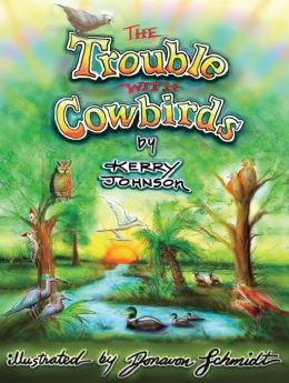 The Trouble with Cowbirds