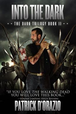 Into the Dark (The Dark Trilogy Book 2)