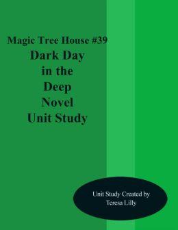 Magic Tree House #39 Dark Day in the deep Sea Novel Unit Study
